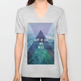 SURF IS ALL  WE NEED Unisex V-Neck