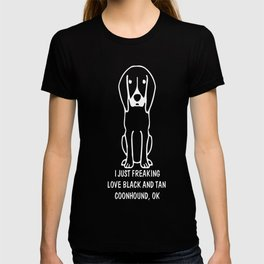 Black-and-Tan-Coonhound-tshirt,-just-freaking-love-my-Black-and-Tan-Coonhound T-shirt