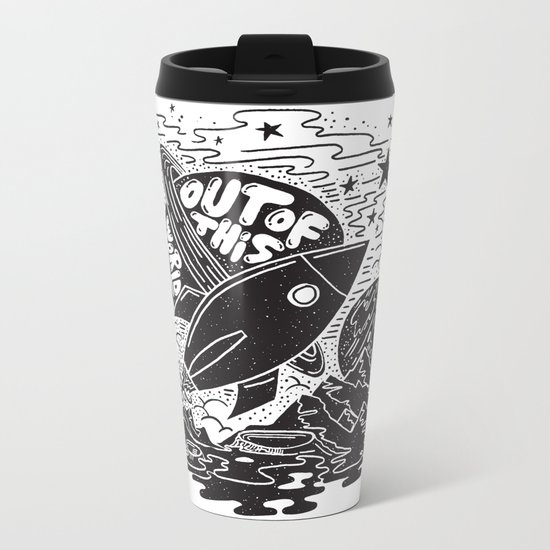 Out of this world Metal Travel Mug