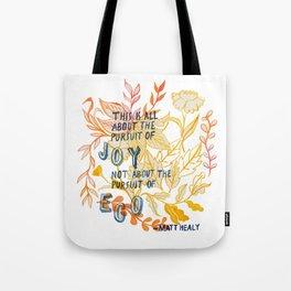 The Pursuit of Joy Tote Bag
