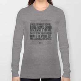 Romans 12:2 Long Sleeve T-shirt