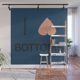 I Heart Bottoms Wall Mural