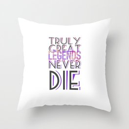 Truly Great Legends Throw Pillow