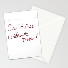 Can't Live Without Music! Stationery Cards