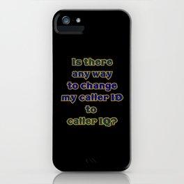 "Funny One-Liner ""Caller ID"" Joke iPhone Case"