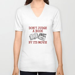 Don't Judge A Book By Its Movie Unisex V-Neck