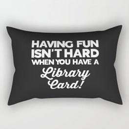 Having Fun Library Card Funny Saying Rectangular Pillow