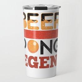 Beer Pong Legend College Drinking Game  Travel Mug