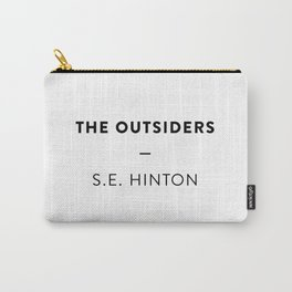 The Outsiders  —  S.E. Hinton Carry-All Pouch