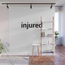 injured Wall Mural
