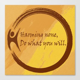 Harming None Do What You Will Color Background Canvas Print