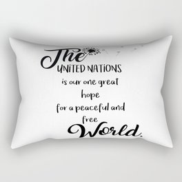 Great hope for a peaceful and free world Rectangular Pillow