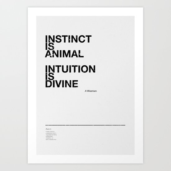 instinct and intuition Art Print