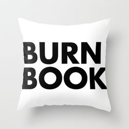 BURN BOOK Throw Pillow