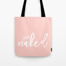 Bathroom Decor // get naked - white on light pink Tote Bag