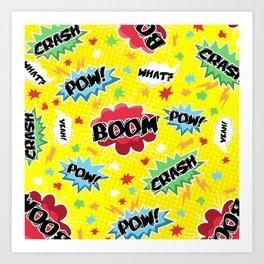 BOOM! POW! CRASH! Art Print
