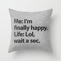 2pac Throw Pillows featuring I'm finally happy by Text Guy