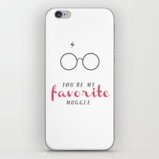 YOU'RE MY FAVORITE MUGGLE! iPhone & iPod Skin