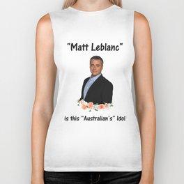 matt leblanc is australian's idol Biker Tank