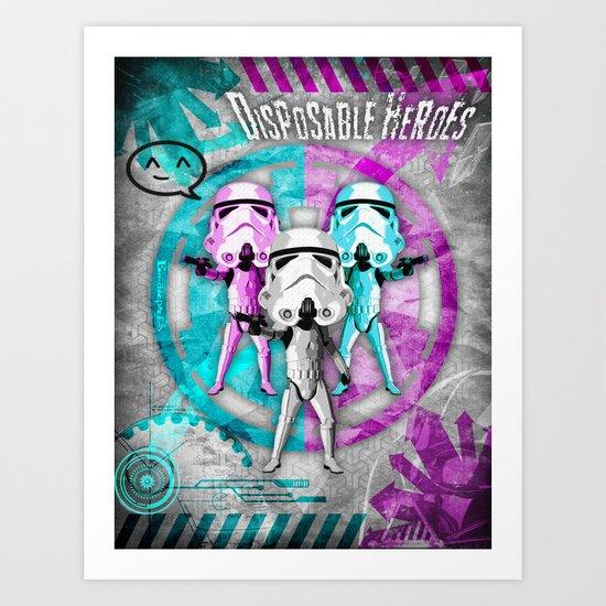 Star Wars Disposable Heroes! Art Print