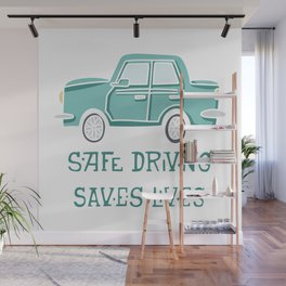 Safe driving Wall Mural
