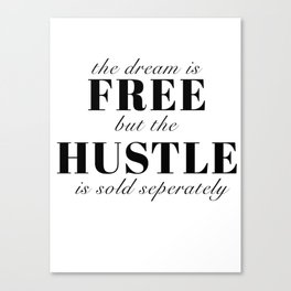 the dream is free Canvas Print