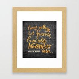 November rain quote Framed Art Print