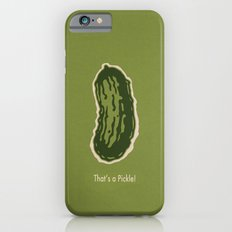 That's a Pickle! Slim Case iPhone 6s