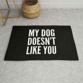My Dog Doesn't Like You (Black & White) Rug