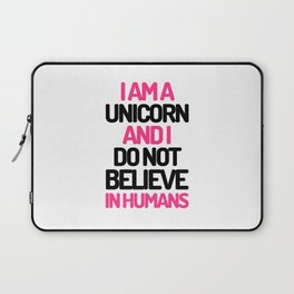 I Am A Unicorn Funny Quote Laptop Sleeve