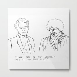 Friends quote Metal Print