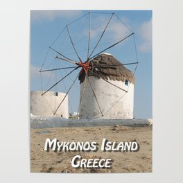 Stone Windmill on Mykonos Island Greece Poster