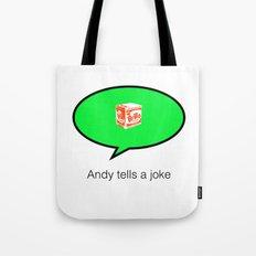 andy tells a clean joke Tote Bag