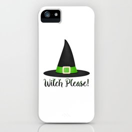Witch Please! iPhone Case