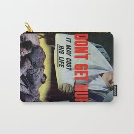 Dont get hurt Carry-All Pouch