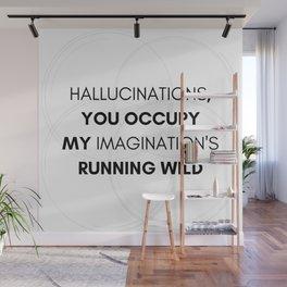 hallucinations Wall Mural