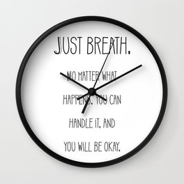 "Saying "" Just breath "" Wall Clock"