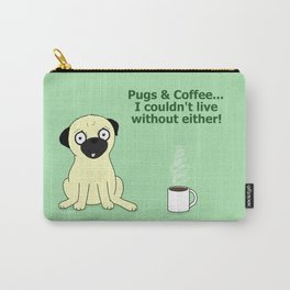 Pugs and Coffee Carry-All Pouch