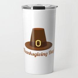 Happy Thanksgiving Day Hat Design Travel Mug