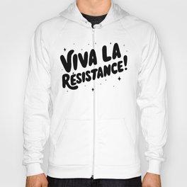 Viva La Resistance Hoody