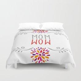 mom - wow Duvet Cover