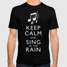 Keep Calm and Sing in the Rain Black Mens Fitted Tee MEDIUM