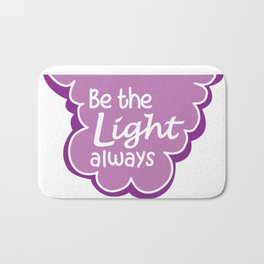 Be the Light Always Bath Mat