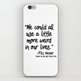 Fan-favorite Fitz Quote iPhone Skin