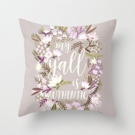 My Y'all is Authentic – Spring Palette Throw Pillow