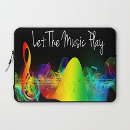 Let The Music Play Laptop Sleeve
