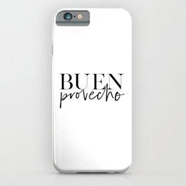 BUEN PROVECHO POSTER, Bon Appetit Sign,Good Appetite,Food Quote,Kitchen Decor, Kitchen Sign,Bar Deco iPhone Case