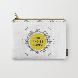SMILE AND BE HAPPY - white Carry-All Pouch