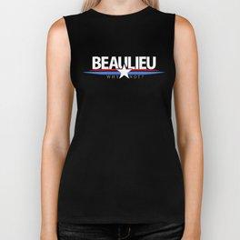 Why Not Beaulieu? - Presidential Campaign Biker Tank
