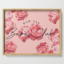 bad ass babes club Serving Tray